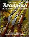 The Book of the Twenty-Two: The All-American Caliber - Sam Fadala