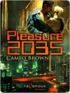 Pleasure 2035 - Cameo Brown