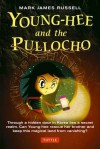 Young-hee and the Pullocho - Mark James Russell