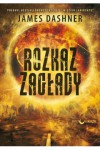 Rozkaz zagłady - James Dashner