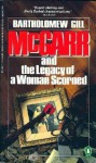 McGarr and the Legacy of a Woman Scorned - Bartholomew Gill