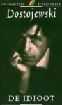 De idioot - Fyodor Dostoyevsky, Charles B. Timmer