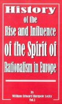 History of the Rise and Influence of the Spirit of Rationalism in Europe: Volume II - William Edward Hartpole Lecky