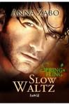 Slow Waltz - Anna Zabo