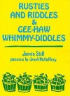 Rusties and Riddles Gee-Haw Whimmy - James Still, Janet McCaffery