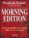 Morning Edition: Mastering Reading and Language Skills With the Newspaper - Ethel Tiersky, Robert Hughes