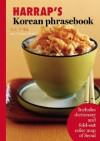 Harrap's Korean Phrasebook - Lucien Brown, Jaehoon Yeon