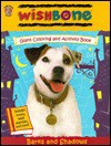 Wishbone: Barks and Shadows (Giant Coloring and Activity Book) - Honey Bear Books