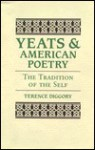 Yeats and American Poetry - Terence Diggory