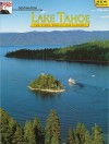 Destination Lake Tahoe: The Story Behind the Scenery - Stanley W. Paher