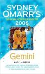 Sydney Omarr's Day-By-Day Astrological Guide 2006: Gemini - Trish MacGregor, Carol Tonsing