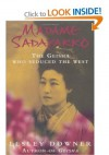 Madame Sadayakko - Lesley Downer