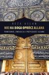 Nie ma Boga oprócz Allaha - Reza Aslan, Patryk Gołębiowski