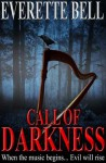 Call of Darkness - Everette Bell