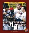 The Minnesota Twins - Mark Stewart