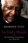 In God's Hands: The Archbishop of Canterbury's Lent Book 2015 - Desmond Tutu