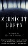 Midnight Duets (Novels of Horror & Suspense) - Robert Swartwood, F. Paul Wilson, Christopher Golden, James A. Moore, Sarah Pinborough, David B. Silva