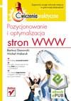 Pozycjonowanie i optymalizacja stron WWW. Ćwiczenia praktyczne. eBook. ePub - Bartosz Danowski, Michał Makaruk