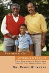 Fathers of African Descent: Their Relationships, Challenges and Why They Seldom Seek Help - Dr Percy Ricketts