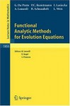 Functional Analytic Methods for Evolution Equations (Lecture Notes in Mathematics) - Giuseppe Da Prato, Peer Christian Kunstmann, Irena Lasiecka, Alessandra Lunardi, Roland Schnaubelt, Lutz Weis, Mimmo Iannelli, Rainer Nagel, Susanna Piazzera