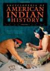 Encyclopedia of American Indian History - Bruce Elliott Johansen