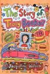 The Story of Tracy Beaker - Jacqueline Wilson