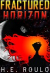 Fractured Horizon - H.E. Roulo