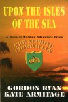 Upon the Isles of the Sea - Gordon Ryan