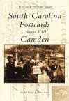 South Carolina Postcards Volume VIII:: Camden - Howard Woody, Davie Beard