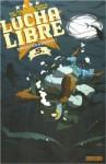 Lucha Libre, Tome 5 : Diablo Loco a Disparu - Jerry Frissen, Gobi, Hervé Tanquerelle, Nikola Witko, Fabien M.