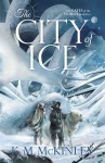 The City of Ice (Gates of the World) - K. McKinley