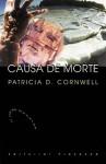 Causa de Morte - Patricia Cornwell