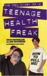 The New Diary of a Teenage Health Freak - Aidan Macfarlane, Ann McPherson
