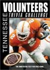Tennessee Volunteers Trivia Challenge - Sourcebooks Inc