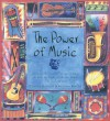 The Power of Music: Harness the Creative Energy of Music to Heal the Body, Soothe the Mind and Feed the Soul - Cynthia Blanche, Antonia Beattie