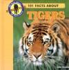 101 Facts about Tigers - Julia Barnes
