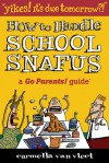 Yikes! It's Due Tomorrow?!: How to Handle School Snafus - Carmella Van Vleet, Charlie Woglom