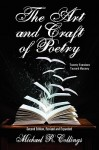 The Art and Craft of Poetry: Twenty Exercises Toward Mastery [Second Edition] - Michael R. Collings