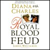 Diana vs. Charles: Royal Blood Feud - James Whitaker, Graeme Malcolm, Penguin Audio