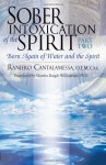 Sober Intoxication of the Spirit Part Two: Born Again of Water and the Spirit - Raniero Cantalamessa
