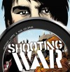 Shooting War - Anthony Lappe, Dan Goldman