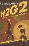 H2 G2: L'integrale de La trilogie en cinq volumes - Douglas Adams, Jean Bonnefoy