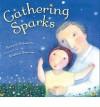 Gathering Sparks - Howard Schwartz, Kristina Swarner