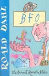 BFO: czyli Bardzo Fajny Olbrzym - Quentin Blake, Roald Dahl