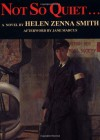 Not So Quiet...: Stepdaughters of War - Helen Zenna Smith