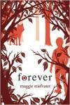 Forever - Maggie Stiefvater, Jenna Lamia, Pierce Cravens