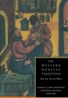 The Western Medical Tradition: 800 BC to AD 1800 - Lawrence I. Conrad, Michael Neve, Vivian Nutton