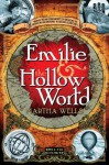 Emilie & the Hollow World - Martha Wells