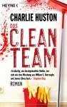 Das Clean Team - Charlie Huston, Alexander Wagner