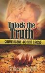 Unlock the Truth - Robena Grant